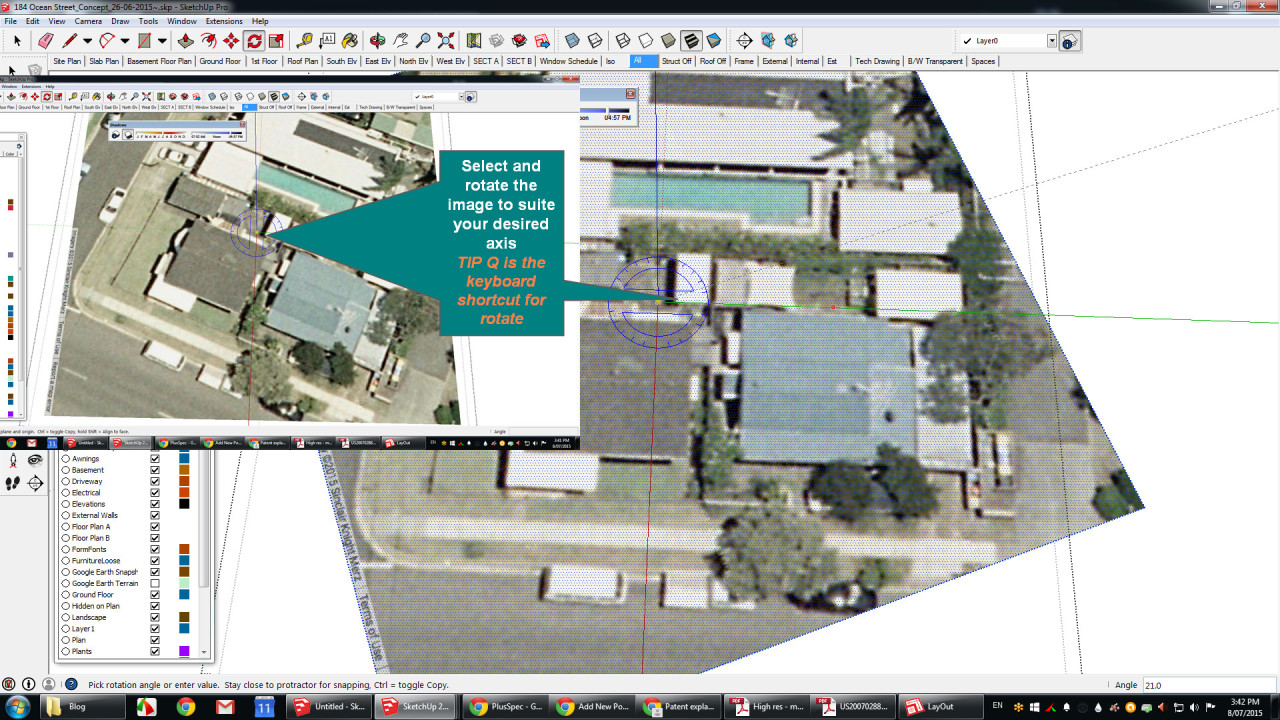 Drawing off axis in Sketchup or over a Google earth image can slow